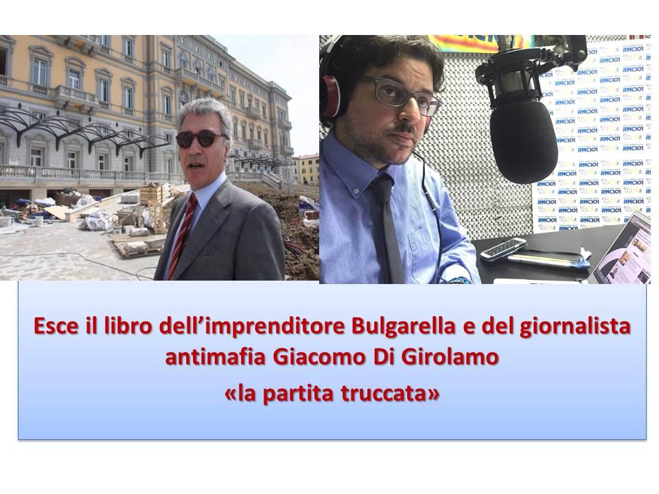 Presentato il  libro dell'imprenditore Bulgarella 'La partita truccata' scritto con Giacomo Di Girolamo