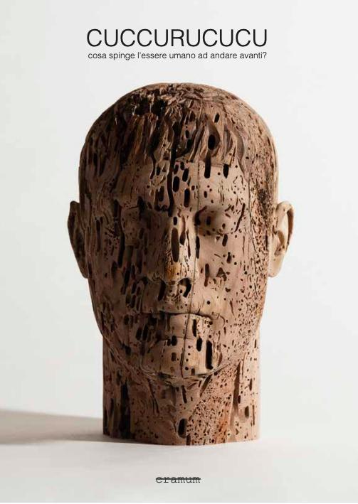 "Cuccurucucu – Cramum presenta il libro ""Cuccurucucu"" che lancia la finale del 7° premio CRAMUM per l'arte contemporanea in Italia"