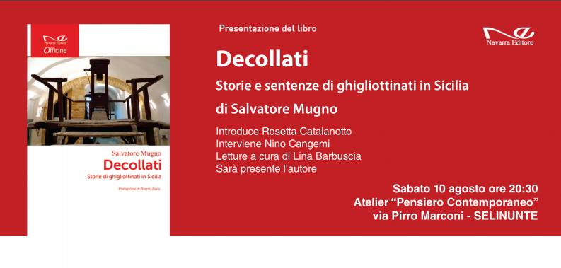 """Salvatore Mugno presenta a Selinunte il libro """"Decollati"""""""