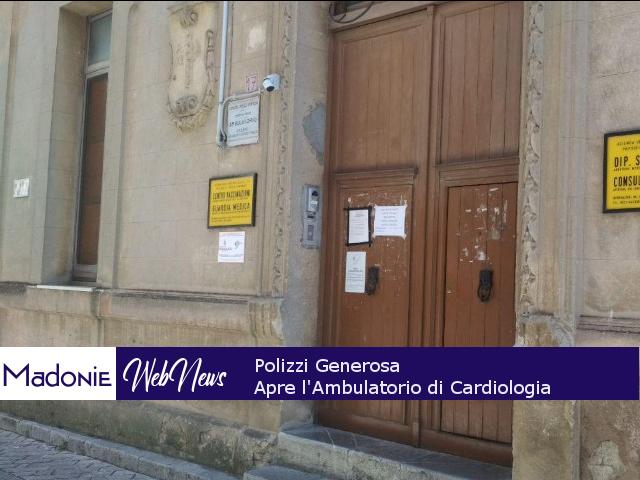 Rafforzati gli ambulatori di Cardiologia nelle Madonie. Dopo Alimena, da domani anche a Polizzi Generosa