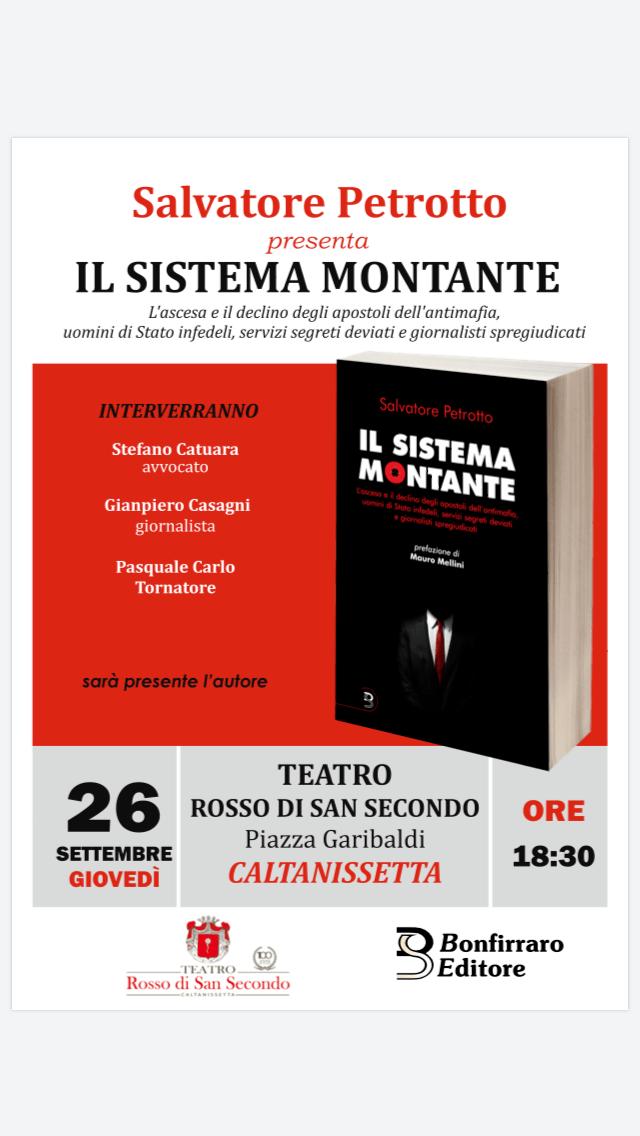 Caltanissetta 26 settembre alle ore 18:30 presso il teatro 'Rosso di San Secondo' presentazione del libro di Salvatore Petrotto 'Il Sistema Montante'