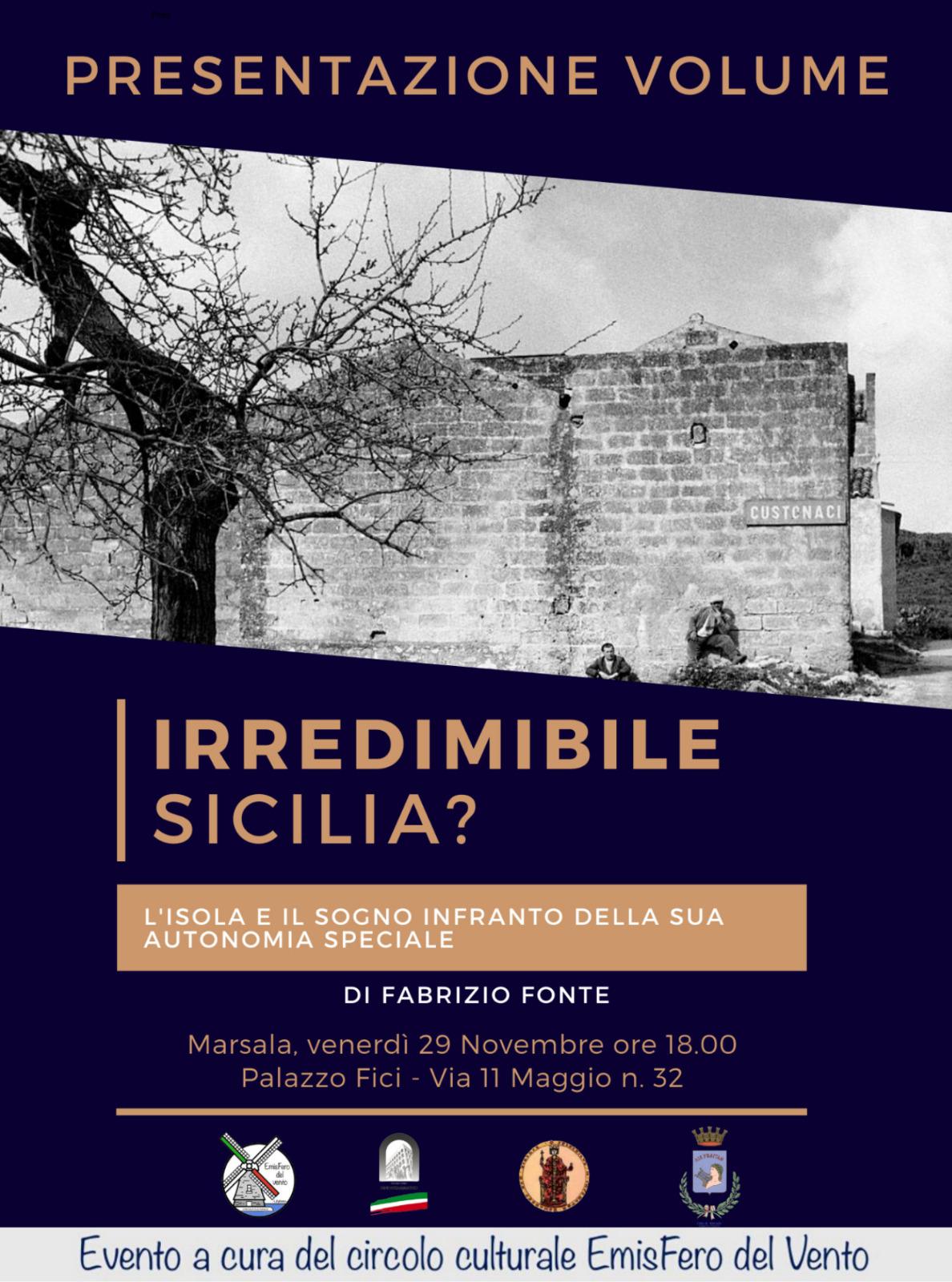 Si presenta a Marsala il saggio «Irredimibile Sicilia?».