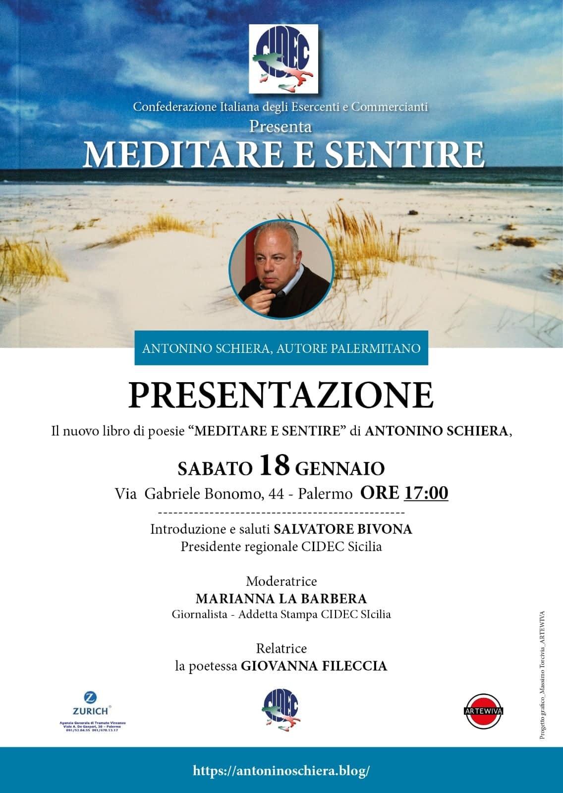 """La Cidec Sicilia promuove i talenti letterari, sabato 18 gennaio a Palermo il poeta Antonino Schiera presenta la raccolta """"meditare e sentire"""""""