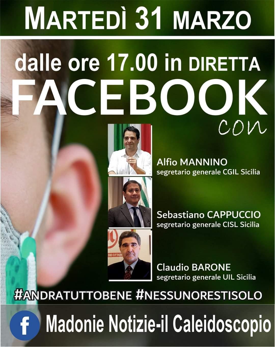 Diretta Facebook con i Segretari Generali di Cgil, Cisl e Uil Sicilia Alfio Mannino, Sebastiano Cappuccio E Claudio Barone