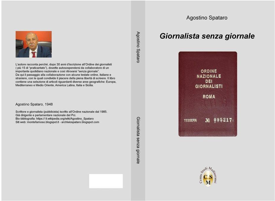 """""""GIORNALISTA SENZA GIORNALE"""", libro di Agostino Spataro"""