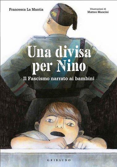 La storia del fascismo raccontata ai bambini nel libro di Francesca La Mantia. La presentazione, venerdì 10 in piazzetta Bagnasco