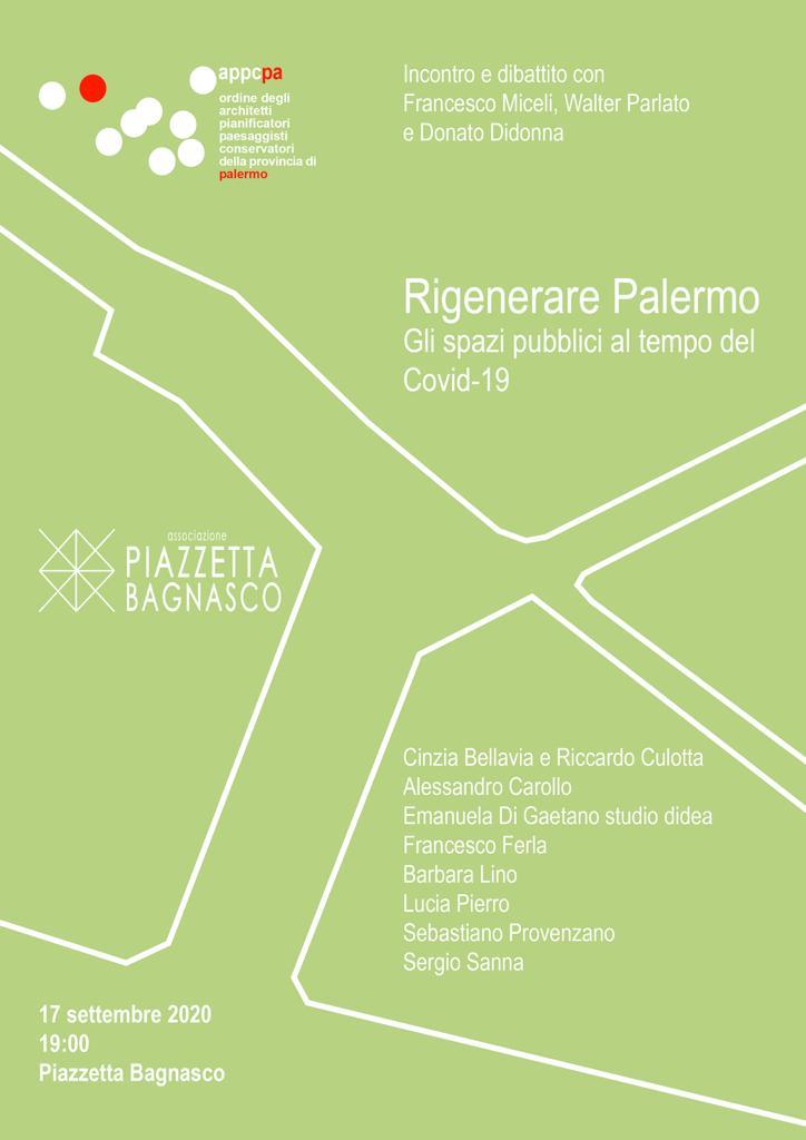 """A piazzetta Bagnasco, alle 19 di giovedì 17 settembre, l'incontro """"Rigenerare Palermo. Spazi Pubblici al tempo del Covid"""""""