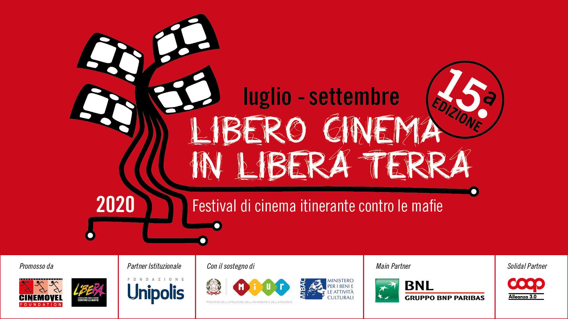 LIBERO CINEMA IN LIBERA TERRA 2020. Ultime due tappe, in Calabria e Sicilia, per la 15° edizione del festival di cinema itinerante