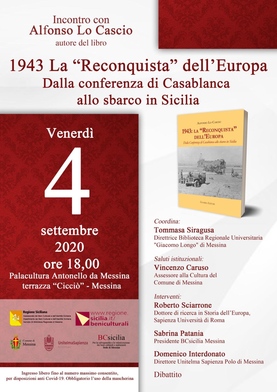 """Messina, al Palacultura, incontro con Alfonso Lo Cascio autore del libro 1943: La """"Reconquista"""" dell'Europa. Dalla conferenza di Casablanca allo sbarco in Sicilia."""