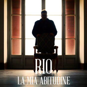 """RIO """"La mia abitudine"""" in radio il primo singolo ufficiale"""