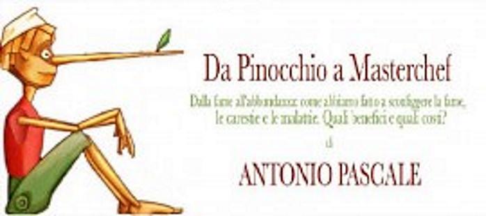 """""""Da Pinocchio a Masterchef, dalla fame all'abbondanza: la millenaria storia dell'agricoltura in due slide"""". Se ne parla giovedì 16 aprile lo scrittore Antonio Pascale."""