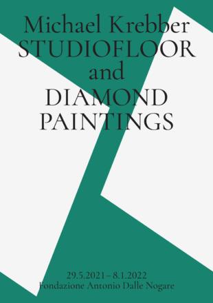 Save the Date | FONDAZIONE ANTONIO DALLE NOGARE: Michael Krebber. Studiofloor and Diamond Paintings | 29.5.2021 – 8.1.2022