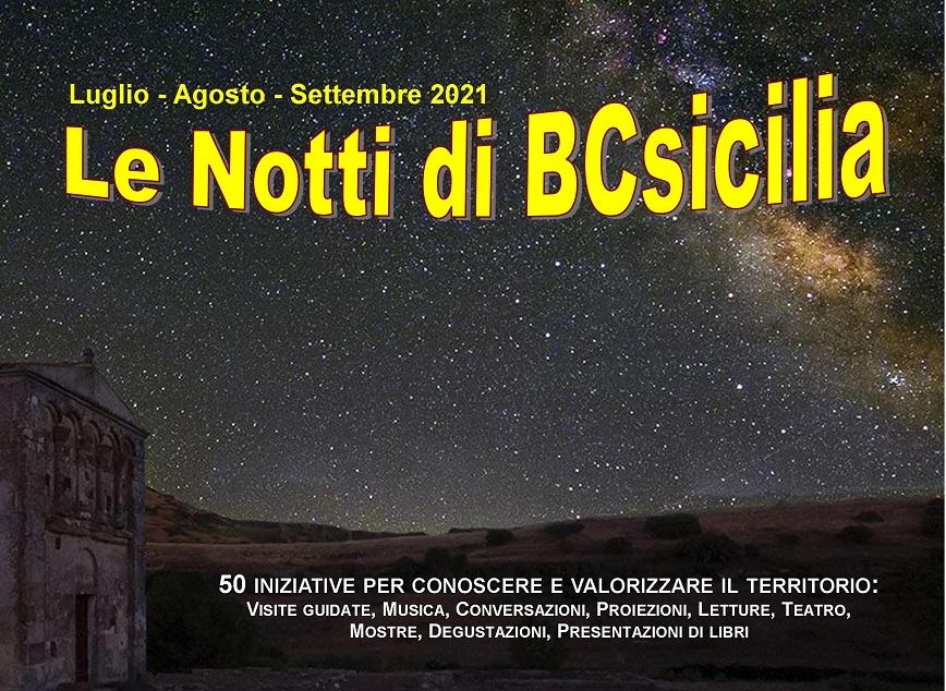 """Al via """"Le Notti di BCsicilia"""" 2021. 50 iniziative per conoscere e valorizzare il territorio."""