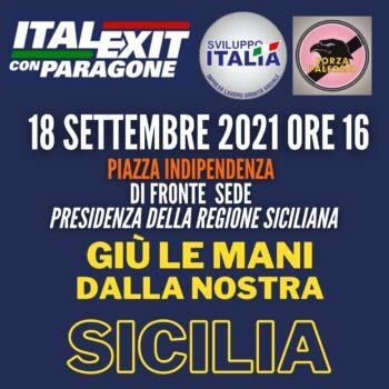 ITALEXIT, FORZA PALERMO E SVILUPPO ITALIA INSIEME A SOSTEGNO DELLE CATEGORIE PRODUTTIVE, IL 18 SETTEMBRE ALLE 16:00 MANIFESTAZIONE DINANZI LA SEDE DELLA REGIONE SICILIANA