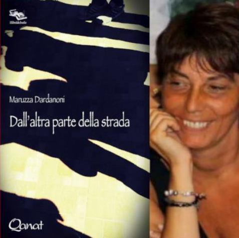 """Una storia di amore oltre i confini """"Dall'altra parte della strada"""", il primo libro di Maruzza Dardanoni. Si presenta il 7 settembre in piazzetta Bagnasco"""