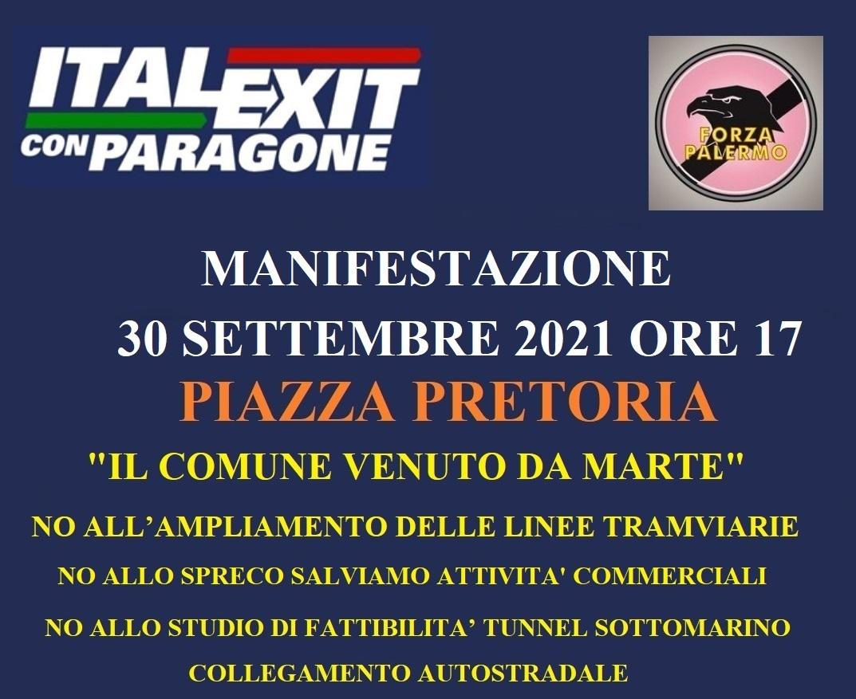 """ITALEXIT E FORZA PALERMO PROTESTANO CONTRO L'AMMINISTRAZIONE COMUNALE: """"POLITICHE DI MOBILITÀ URBANA SENZA SENSO E INTOLLERABILE SPERPERO DI DENARO"""" IL 30 SETTEMBRE SIT IN IN PIAZZA PRETORIA ALLE 17:00"""