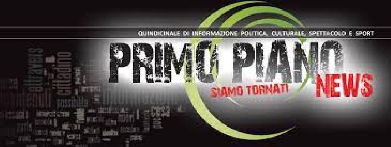 Torna il giornale PrimoPiano News